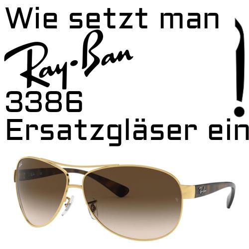 Wie setzt man Ray Ban 3386 Ersatzglaser ein 1