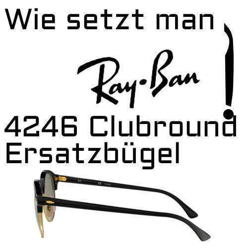 Ray-Ban 4246 Clubround Ersatzbügel