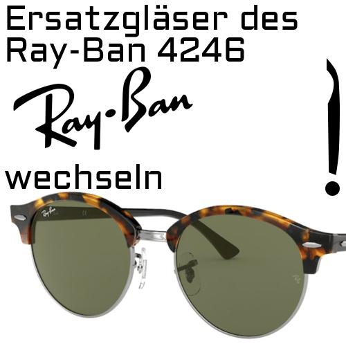 Ersatzglaser des Ray Ban 4246