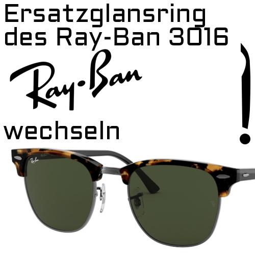 Ersatzglasnring des Modells Ray Ban 4147 Boyfriend wechseln